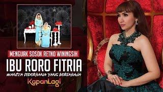 Kisah Ibu Roro Fitria, Pewaris Harta Yang Sederhana