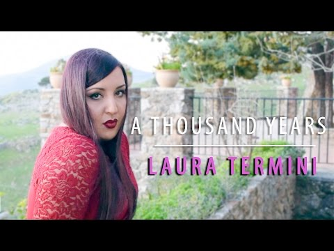 A Thousand Years - Christina Perri (Cover by Laura Termini)