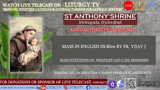 Feast Day English Mass | Fr. Vijay J at 3.30 pm  | St. Anthony's Shrine | Mettuguda | 13-6-21