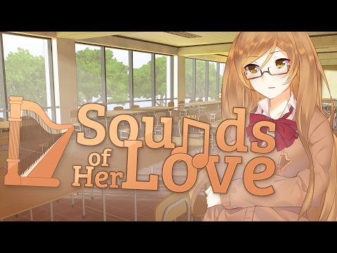 Sounds of Her Love - VIsual Novel (Trailer)