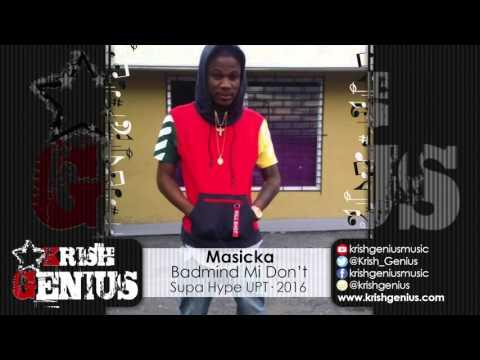 Masicka - Badmind Mi Don't [Phantom Of The Dancehall Riddim] January 2016
