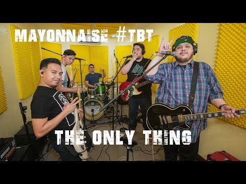 The Only Thing - Mayonnaise #TBT