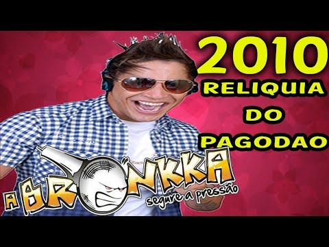 A BRONKKA - EM FEIRA DE SANTANA 2012 (RELÍQUIAS DO PAGODÃO)