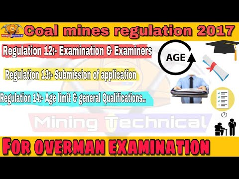 Regulation 12,13,14 || Coal Mines Regulation 2017