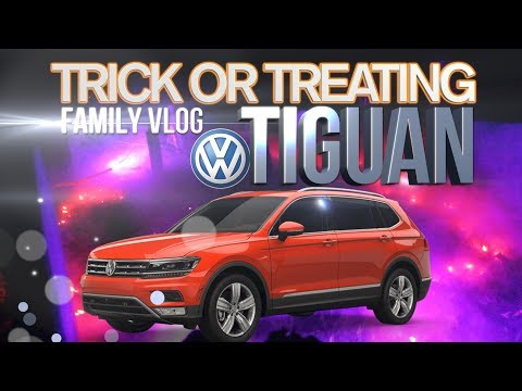👻 Trick or Treating with 2018 VW TIGUAN | Family Vlog | Review - Halloween 2017
