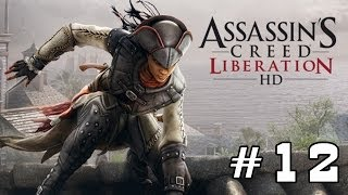 Прохождение Assassin s Creed Liberation HD PC - 12 Финал