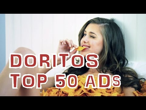 Top 50 Doritos Commercial