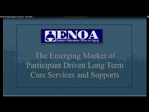 ENOA Emerging Market of Participant-Driven Long-Term Care Services and Supports Feb 25 2014