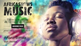 Anana Barola - Mah Damba