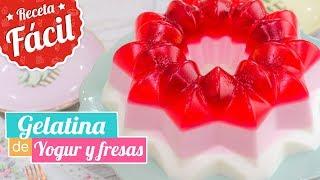 GELATINA DE YOGUR Y FRESAS  Receta fácil  Quiero Cupcakes!