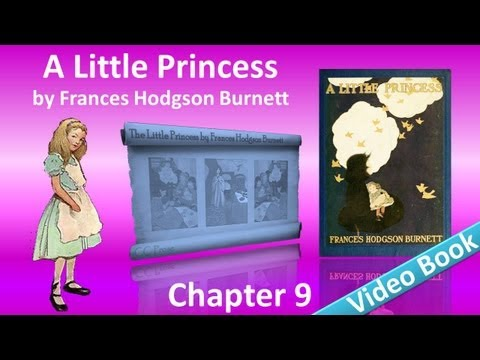 Chapter 09 - A Little Princess by Frances Hodgson Burnett