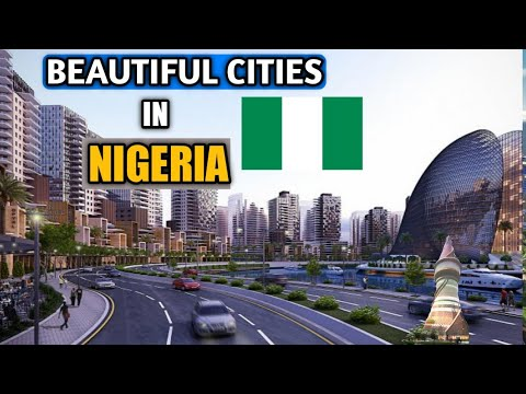 Top 10 Most Beautiful Cities in Nigeria 2020