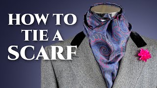 How To Tie A Scarf - 6 Easy & Quick Ways for Men's Scarves