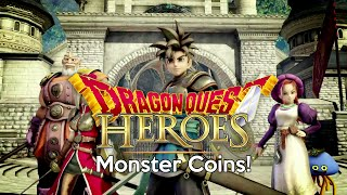 Dragon Quest Heroes - Monster Coins!