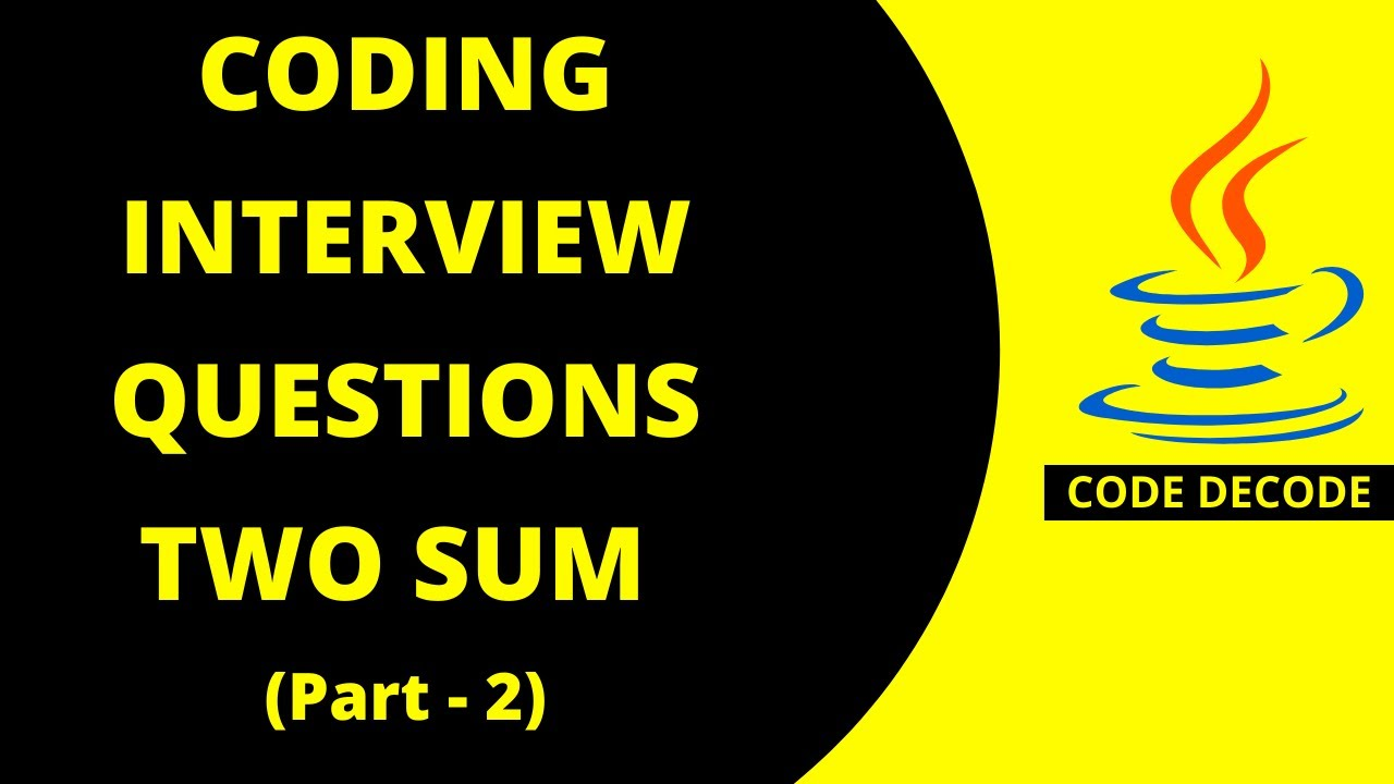 Two Sum with Hash Map || Most asked Java Coding Interview Questions and Answers