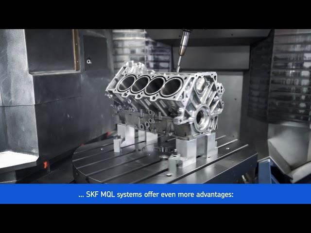 SKF Minimal Quantity Lubrication (MQL) Solutions