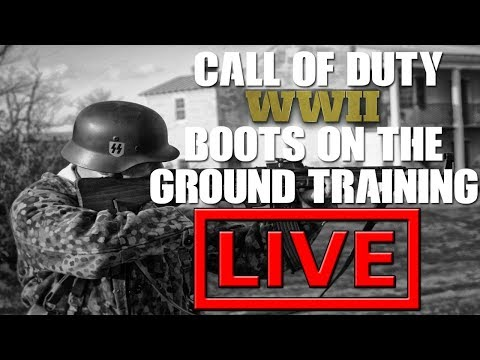 BOOTS ON THE GROUND TRAINING FOR CALL OF DUTY: WWII BETA (LIVE) 🔫