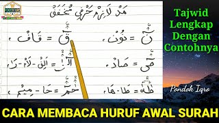 Mad Lazim Harfi Mukhaffaf | Cara Membaca Huruf Awal Surah
