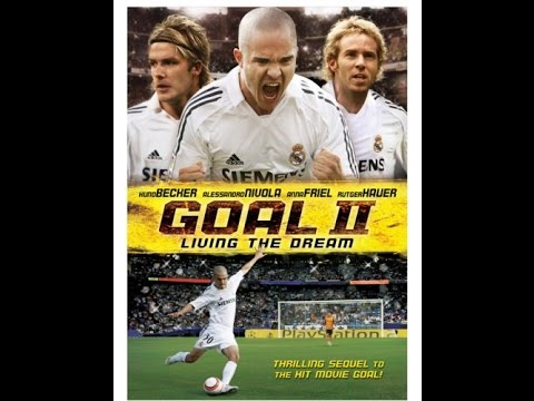 Goal 2: Living The Dream - Movie