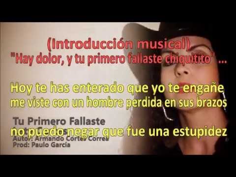 Tu Primero Fallaste (VIDEO KARAOKE) - Lety Cortes