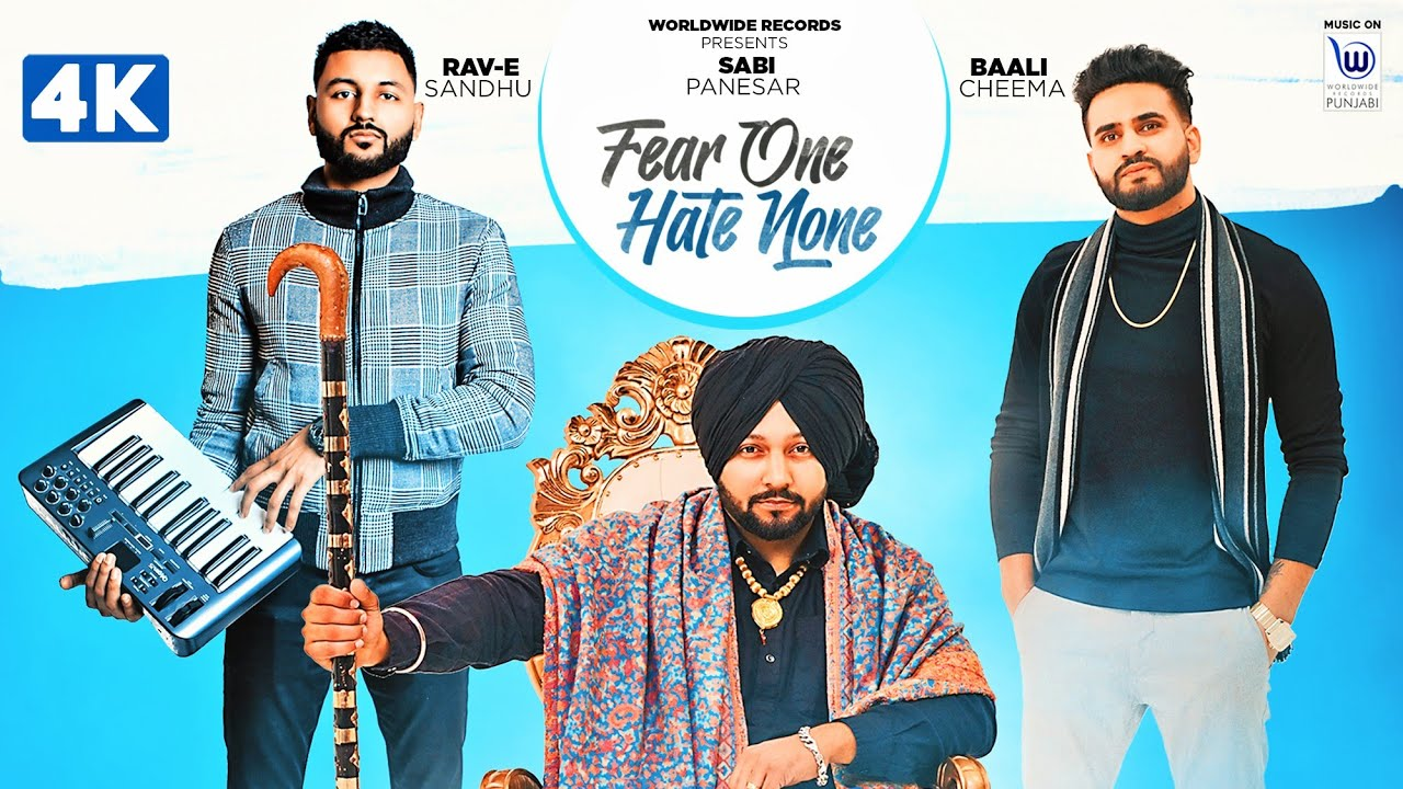 Fear One Hate None (OFFICIAL VIDEO) || Sabi Panesar ft. Baali Cheema || Exclusive Punjabi Song on NewSongsTV & Youtube