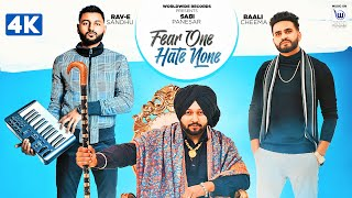 Fear One Hate None (OFFICIAL VIDEO) || Sabi Panesar ft. Baali Cheema || Latest Punjabi Songs 2020