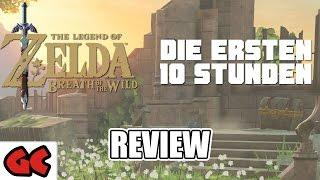 Zelda Breath of the Wild - Die ersten 10 Stunden (SPOILERFREI!!)   Review // Test