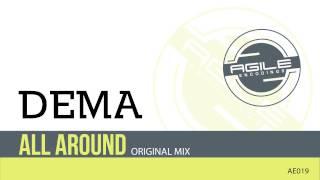 Dema - All Around (Original Mix) [Agile Encodings]