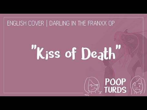 Kiss of Death | English Cover | Darling in the Franxx OP