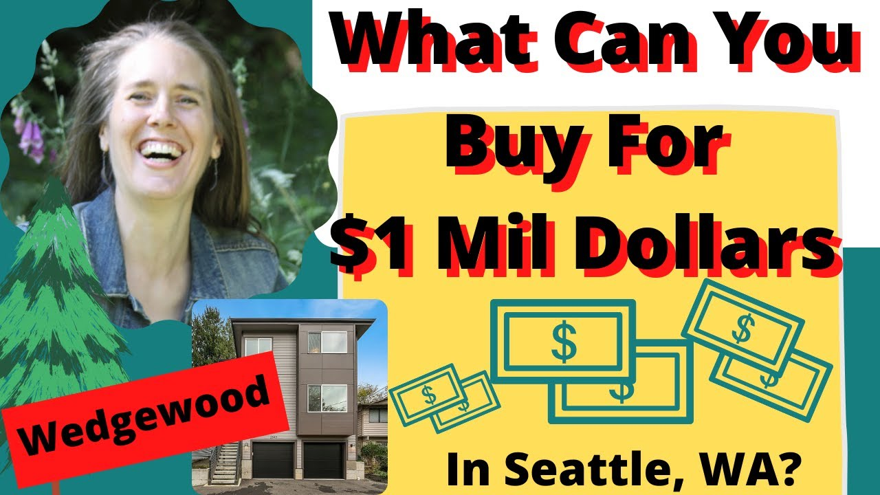 What Can You Buy For A Million Dollars - Real Estate In Seattle, Washington?  (Wedgewood N-hood)