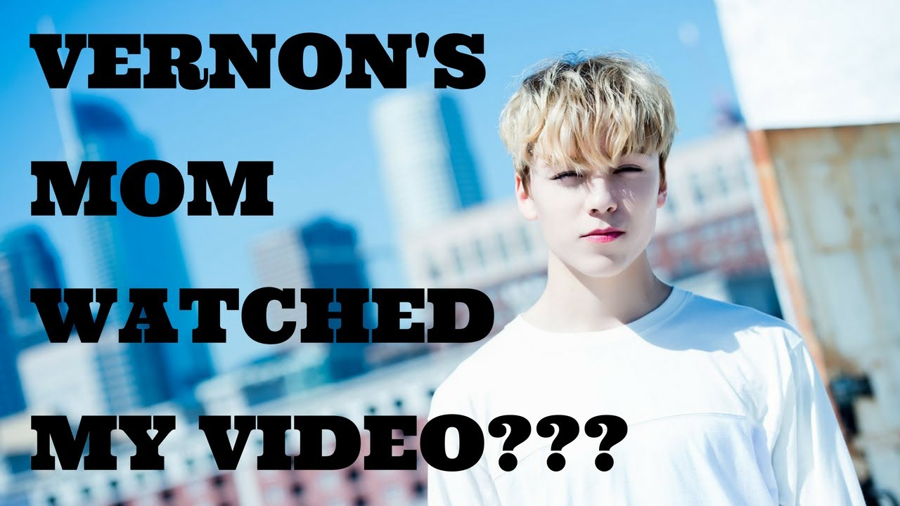 SEVENTEEN(세븐틴) | VERNON'S MOM WATCHED MY VIDEO & SHARED IT ON HER FB