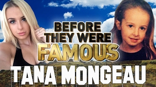 TANA MONGEAU | Before They Were Famous | BIOGRAPHY