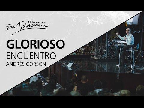 Glorioso encuentro - Andrés Corson - 16 Abril 2017