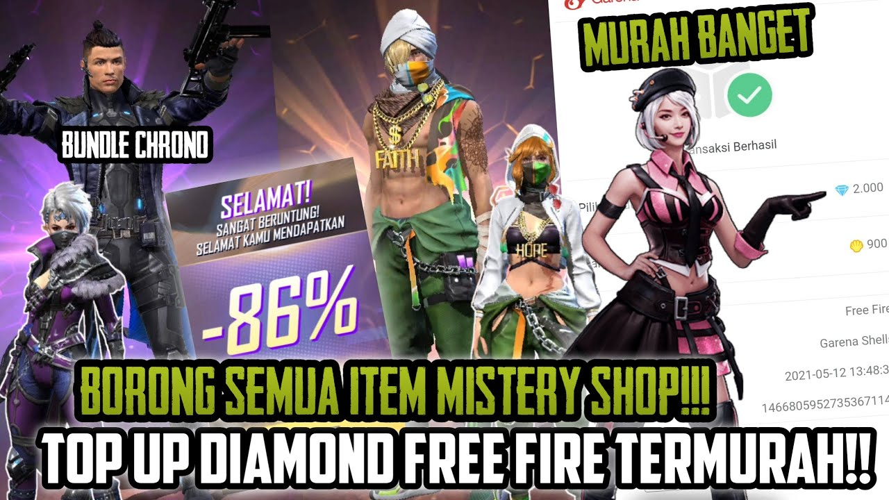 TOP UP DIAMOND FREE FIRE TERMURAH BUAT BORONG MISTERY SHOP KE- 2 !!! BUNDLE CHRONO MURAH BANGET