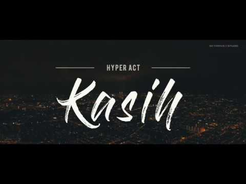(OST TITIAN CINTA) Hyper Act. - Kasih [Music Video Cover]
