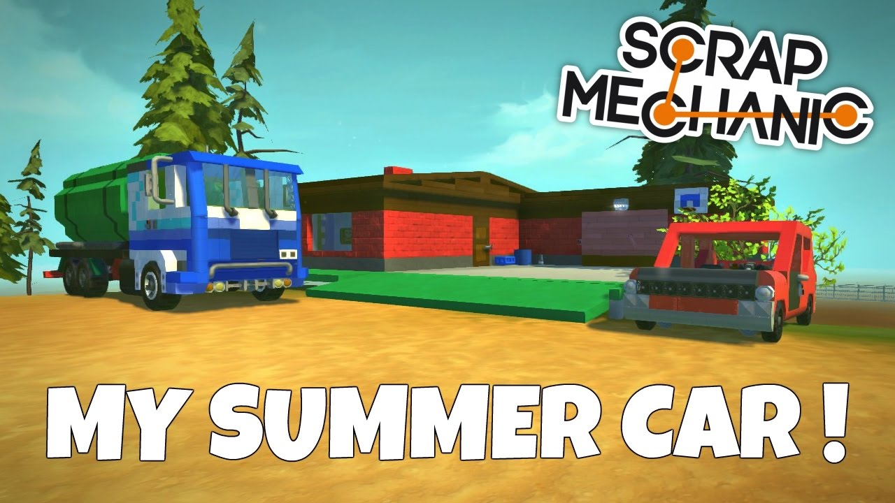 My Summer Car - Scrap Mechanic Town Gameplay - EP 187 - YouTube