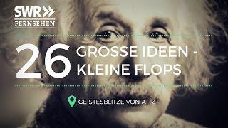Große Ideen - kleine Flops. Geistesblitze von A bis Z | Erfindungen | SWR-Doku 2016 [komplette Doku]