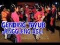 GENDING GENDING TAYUB JENGGLENG ASLI JAWA TIMURAN