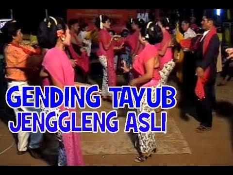 GENDING-GENDING TAYUB JENGGLENG ASLI JAWA TIMURAN