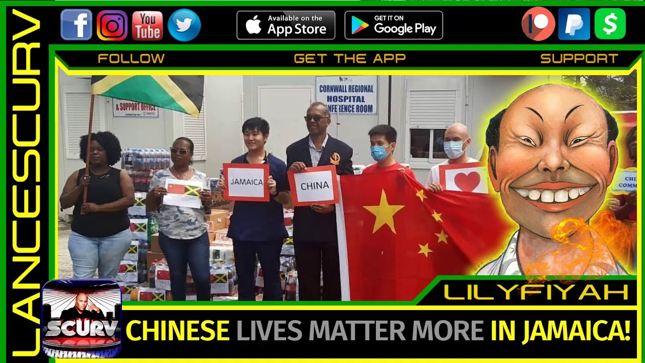 CHINESE LIVES MATTER MORE IN JAMAICA! - LILYFIYAH