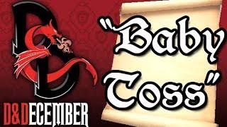 Baby Toss - D&December Tales