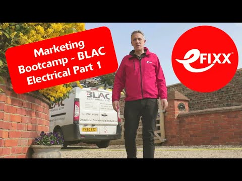 EFIXX - Electrical Contractor Marketing Bootcamp - EP1 - Blac Electrical