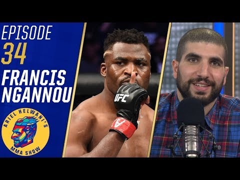 Francis Ngannou: People were unhappy with Cain Velasquez defeat | Ariel Helwanis MMA Show