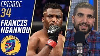 Francis Ngannou: People were unhappy with Cain Velasquez defeat | Ariel Helwani