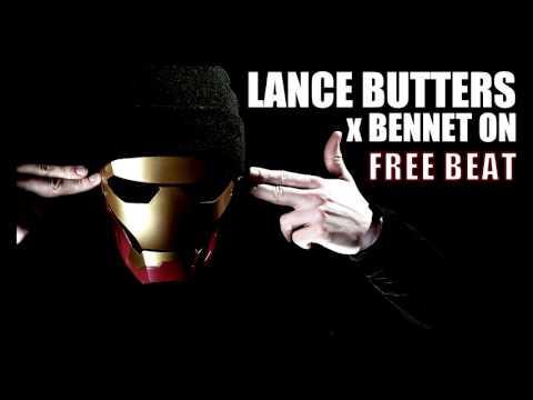 LANCE BUTTERS x BENNETT ON x FREE Type Beat
