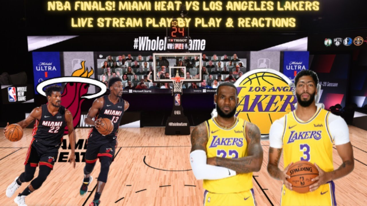 Los Angeles Lakers Vs Miami Heat Game 4 Live Stream Play By Play Reactions Youtube