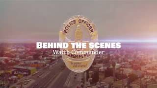 LAPD Behind the Scenes - Watch Commander