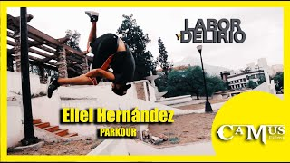 PARKOUR: Eliel Hernández