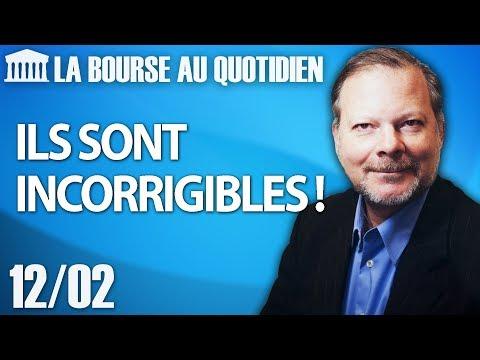 Bourse au Quotidien - Ils sont incorrigibles !