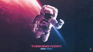 Thriving Ivory -